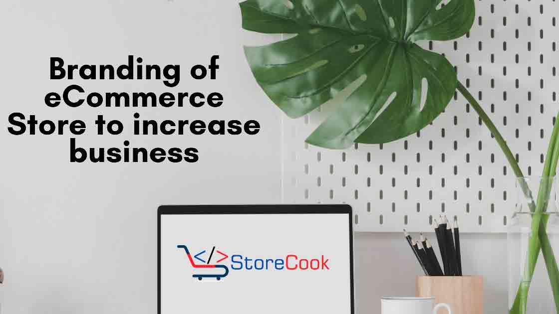 Branding-of-eCommerce-Store-to-increase-business